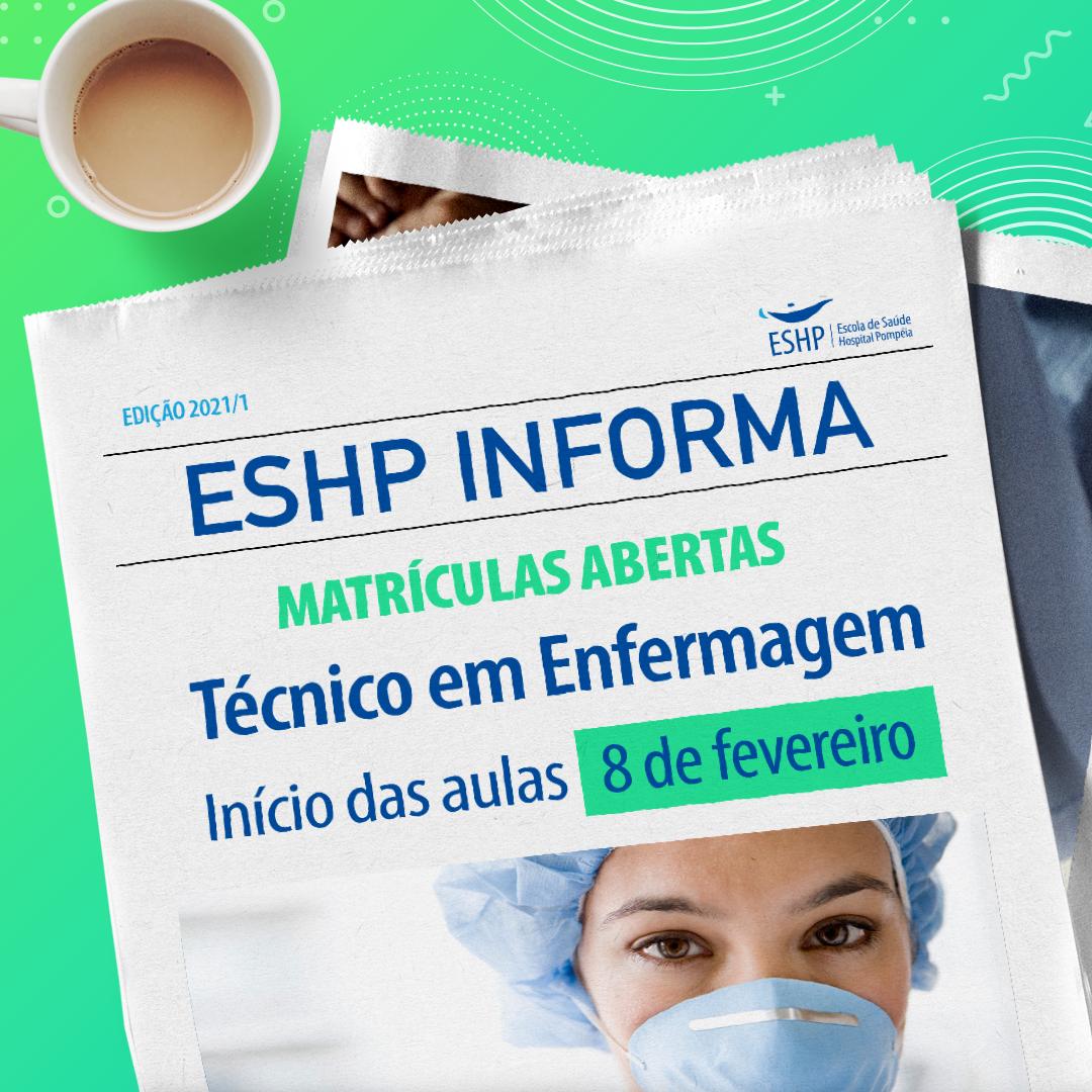 Matrículas abertas para o Curso Técnico em Enfermagem da ESHP