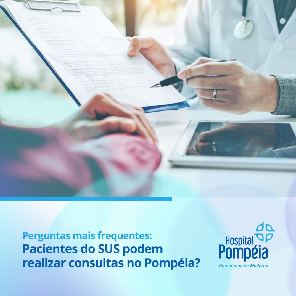 Pacientes do SUS podem realizar consultas no Pompéia?