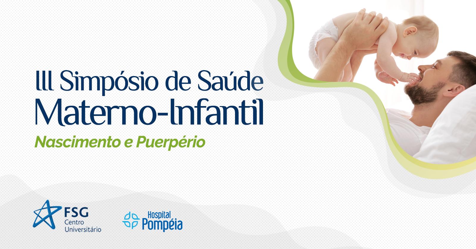 III Simpósio de Saúde Materno-Infantil será sobre Nascimento e Puerpério