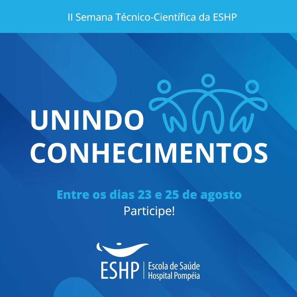 II Semana Técnico-Científica da ESHP